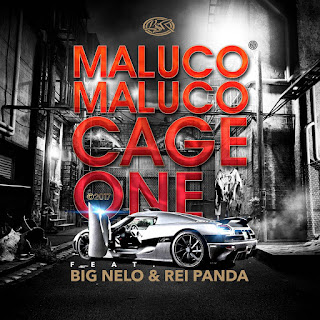 Resultado de imagem para Cage One - Maluco Maluco (feat. Big Nelo & Rei Panda)