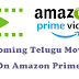 Amazon Prime Upcoming Telugu Movies 2019-20 List [Watch Now]
