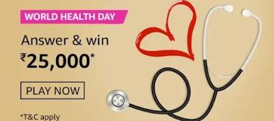 अमेज़ॅन World Health Day क्विज़ जीते-25000