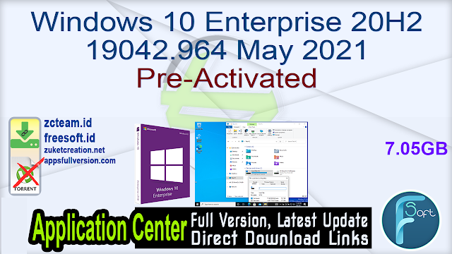 Windows 10 Enterprise 20H2 19042.964 May 2021 Pre-Activated_ ZcTeam.id