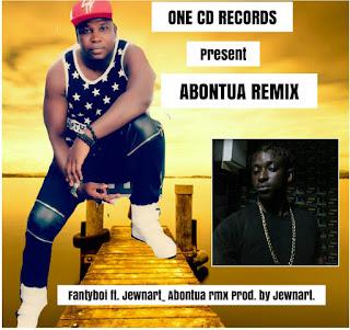 Fantyboi ft. Jewnart -Abontua Rmx Prod. by Jewnart
