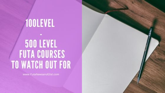 FUTA courses - futanewsandgist.com