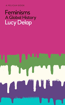 Feminisms A Global History by Lucy Delap