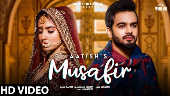 MUSAFIR SONG LYRICS | Aatish | Cherry | Cheetah | New Punjabi Songs 2021 | Valentine Songs 2021 Lyrics Planet