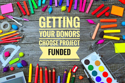 7 Ways to Get Your Donors Choose Project Funded