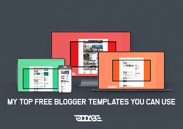 My Top 7 Free Blogger Templates You Can Use