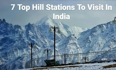7-Top-Hill-Stations-To-Visit-In-India