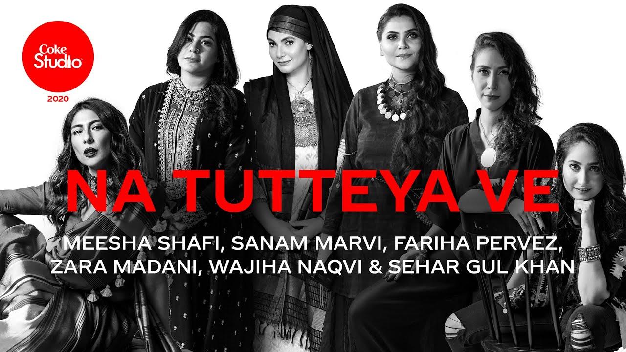 Na Tutteya Ve Lyrics Meesha Shafi X Sanam Marvi | Punjabi Song Lyrics