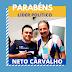 Parabéns para amigo e líder político Neto Carvalho