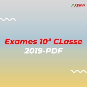 Baixar Exames da 10ª Classe 1ª EP 2019 em PDF