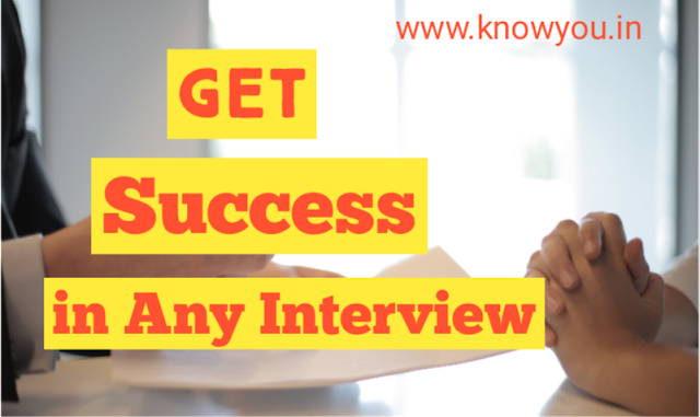 Get Success in Any Interview, How to Crack Interview, How to Get Success in Interview 2020.