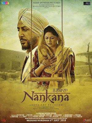 Nankana (2018) Punjabi HDTV 720p | 480p ESub x264 900Mb | 350Mb