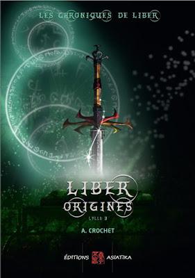 Les chroniques de Liber cycle 3 éditions Asiatika