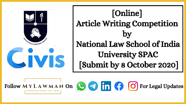 [Online] Article Writing Competition by National Law School of India University SPAC [Submit by 8 October 2020]
