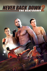 Watch Never Back Down 2: The Beatdown Online Free in HD
