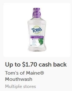 $1.70/1 Tom's of Maine Whole Care Mouthwash ibotta cash back rebate *HERE*