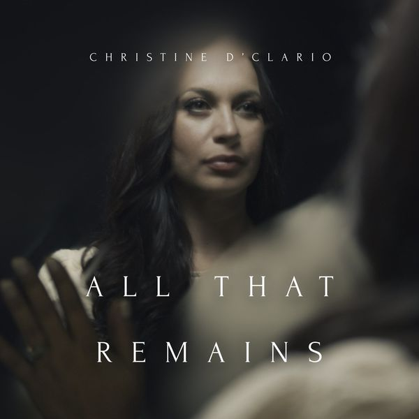 Christine D'Clario – All That Remains 2021 (Exclusivo WC)