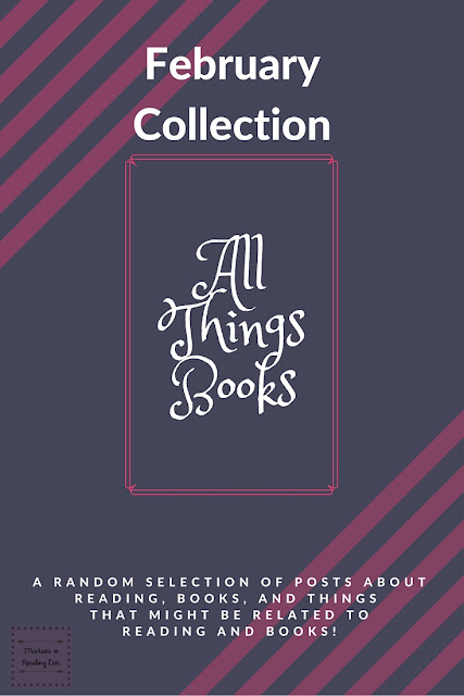 All Things Books February Collection a Book round up on Reading List
