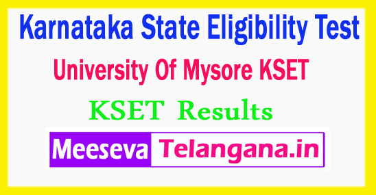 Karnataka State Eligibility Test University Of Mysore KSET 2017 Results