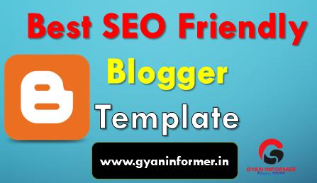 10 Best SEO Friendly Blogger Templates