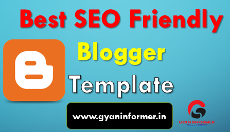 10 Best SEO Friendly Blogger Templates