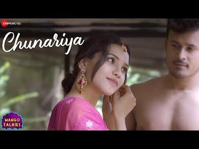 Chunariya Lyrics Mango Talkies