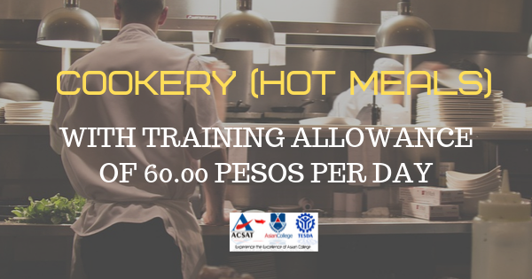 Cookery (Hot Meals) under STEP | (ACSAT) P60 Training Allowance