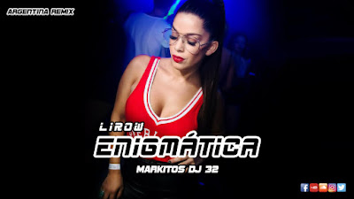 ENIGMATICA X LIROW FT MARKITOS DJ 32