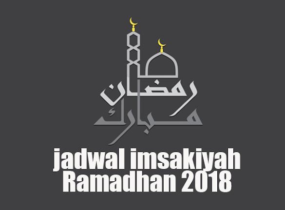 Download Jadwal Imsakiyah Ramadhan 2018 Wilayah Kota Besar di Indonesia
