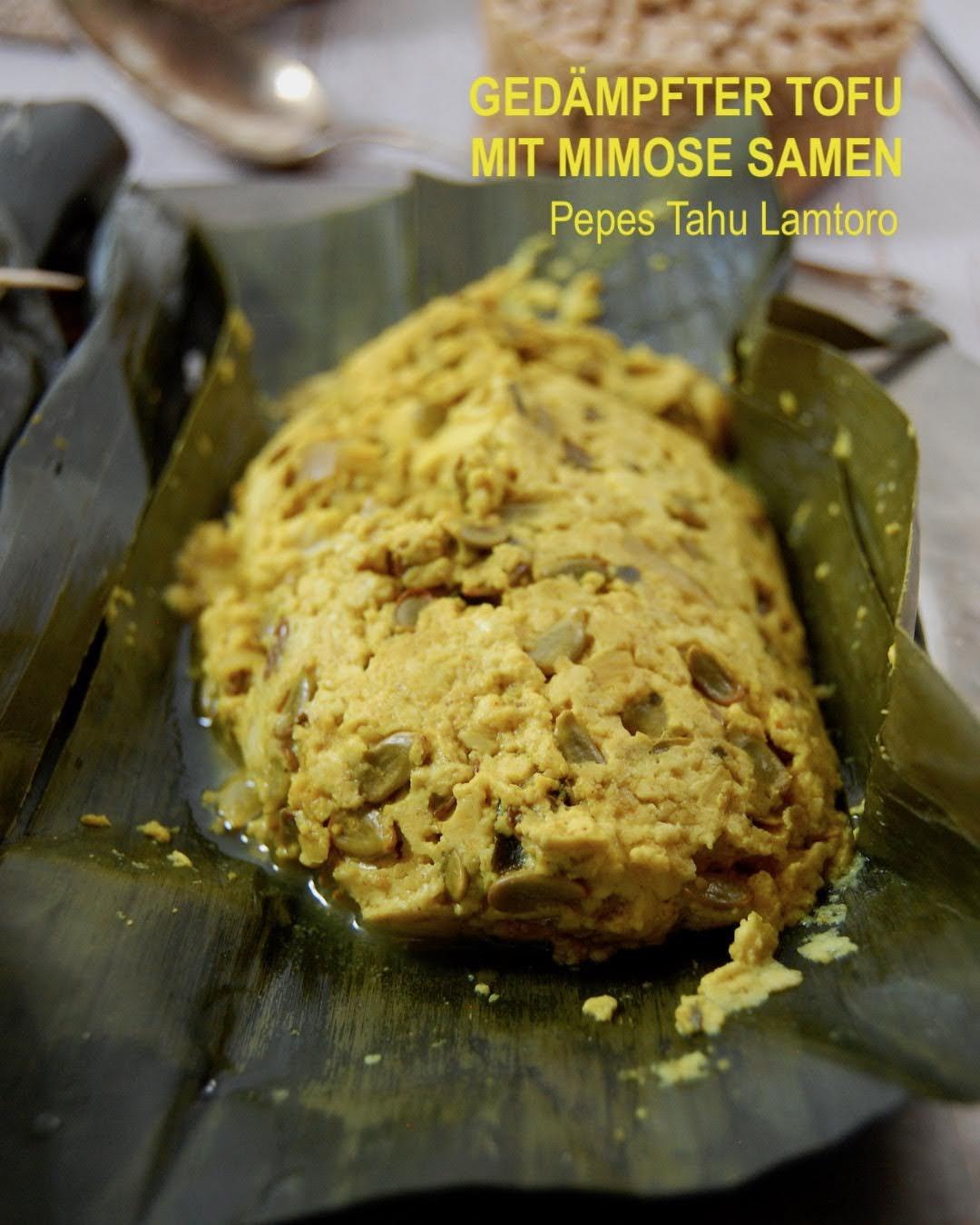 Gedämpfter Tofu mit Mimose Samen, Pepes Tahu Lamtoro