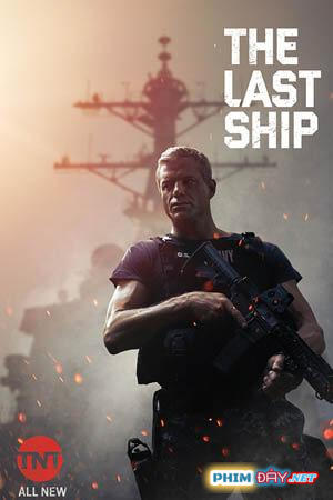 Chiến Hạm Cuối Cùng 4 - The Last Ship Season 4 (2017)