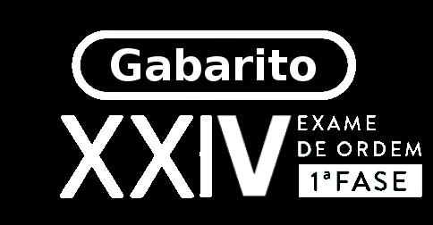 Resultado de imagem para GABARITO  XXIV EXAME DE ORDEM UNIFICADO