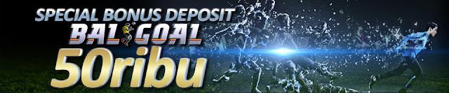 FREEBET TERBARU ~ BONUS DEPOSIT 50.000 | BALIGOAL.COM