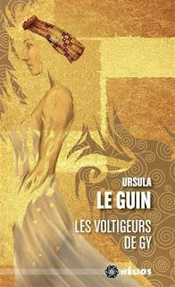 Les voltigeurs de Gy de Ursula le Guin