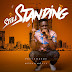 Download Music: PREYE ODEDE - STILL STANDING (ft MERA X NOLLY)