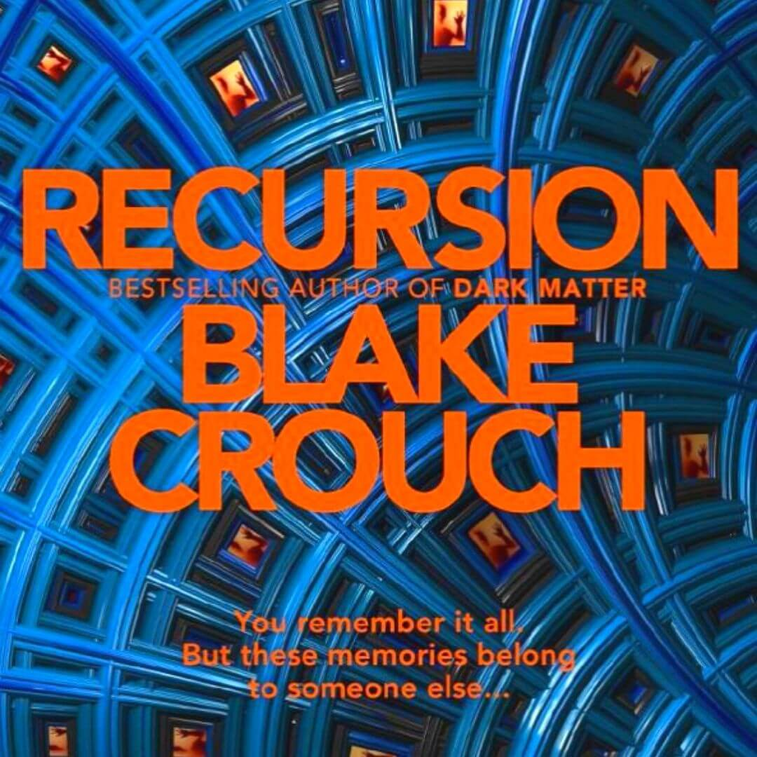 recursion-by-blake-crouch