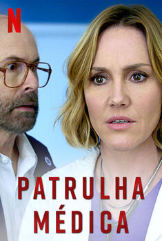 Patrulha Médica 1ª Temporada Torrent – WEB-DL 720p Dual Áudio