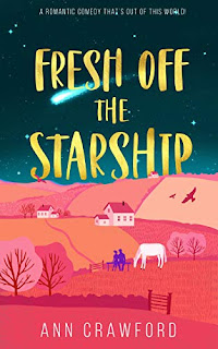 Fresh off the Starship - fun, funny women's fiction by Ann Crawford