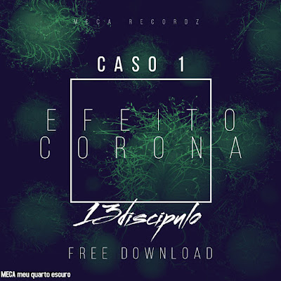 Efeito Corona - Décimo Terceiro (Hip-hop)