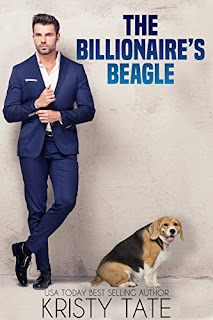The Billionaire's Beagle: A Clean and Wholesome Romantic Comedy About a Billionaire and a Misbehaving Beagle (Misbehaving Billionaires Book 1) K.Tate
