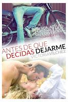 Antes de que decidas dejarme | Antes de #2 | Victoria Vilchez