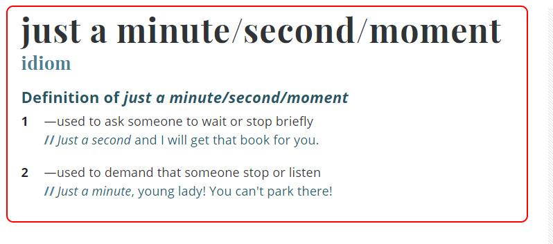 Just a Minute Menurut Kamus