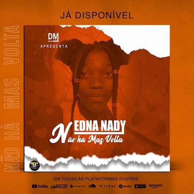 Edna Nady -_ Não há Mas Volta-_(Prod DM Record) - Download