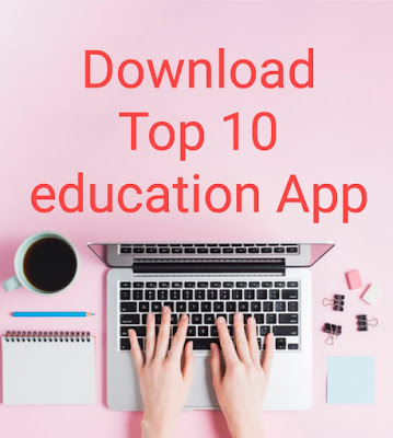 Download Top 10 Education application