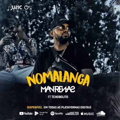 Baixar Musica: Dj Man Renas - Nomalanga (feat. Tchobolito  & Ks Drums)