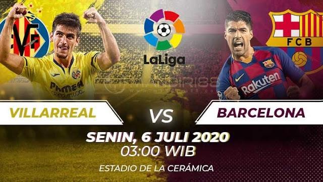 Prediksi Villarreal Vs Barcelona, Senin 06 Juli 2020 Pukul 03.00 WIB