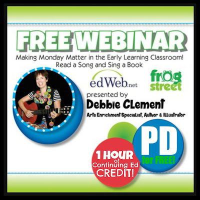 "FREE Webinar! ""Making Monday Matter"" by Debbie Clement with Frog Street Press EARN CONTINUING ED CREDIT!"