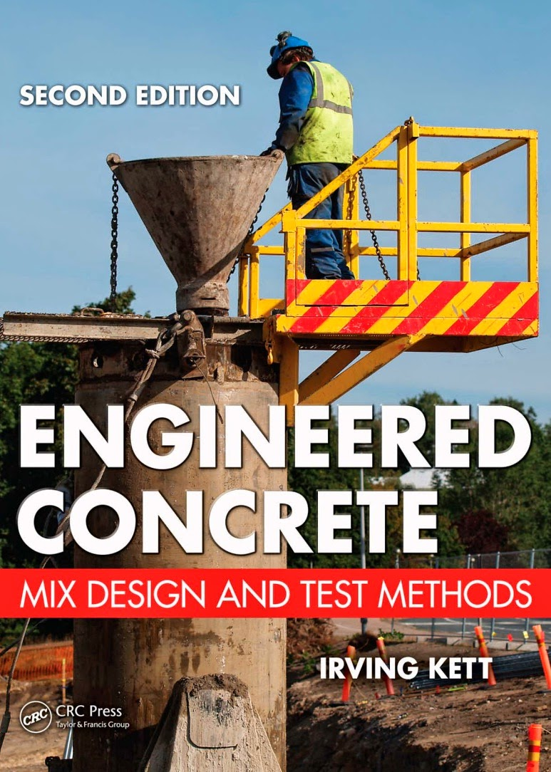 Engineered Concrete Mix Design And Test Methods Book