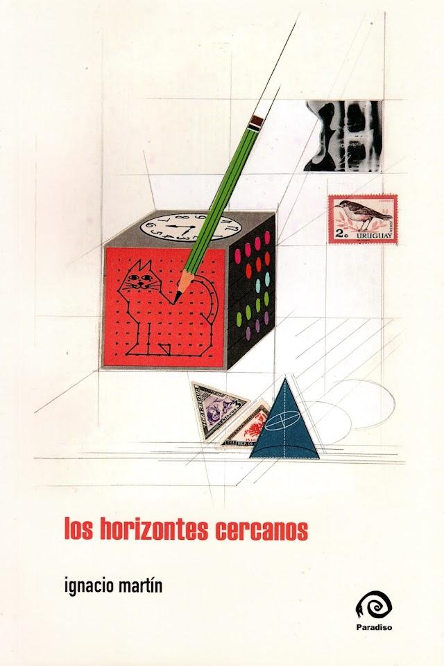 Los horizontes cercanos, de Ignacio Martín por Luis Benítez