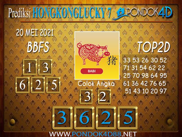 Prediksi Togel HONGKONG LUCKY7 PONDOK4D 20 MEI 2021